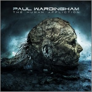 Paul Wardingham - The Human Affliction cover art