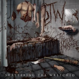 Shattering The Wretched - The Homicidal Atmosphere cover art