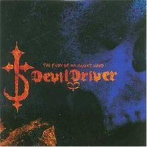 DevilDriver - The Fury of Our Maker's Hand cover art