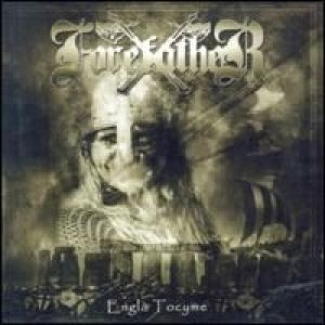 Forefather - Engla Tocyme cover art