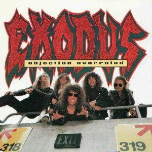 Exodus - Objection Overruled cover art