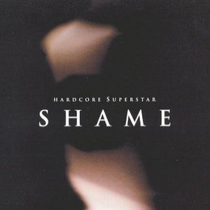 Hardcore Superstar - Shame cover art