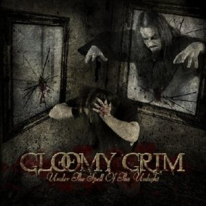 Gloomy Grim - Under the Spell of the Unlight cover art