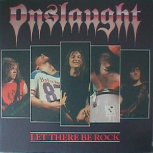 Onslaught - Let There Be Rock cover art