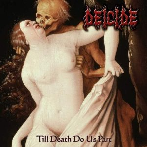 Deicide - Till Death Do Us Part cover art