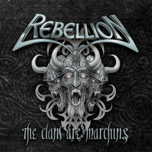 Rebellion - The Clans Are Marching cover art