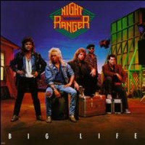 Night Ranger - Big Life cover art