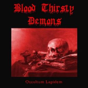 Blood Thirsty Demons - Occultum Lapidem cover art