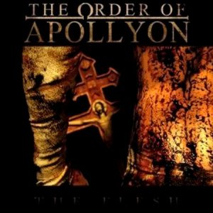 The Order of Apollyon - The Flesh cover art