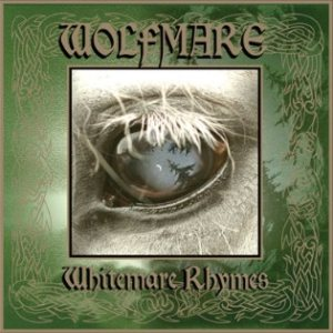 Wolfmare - Whitemare Rhymes cover art