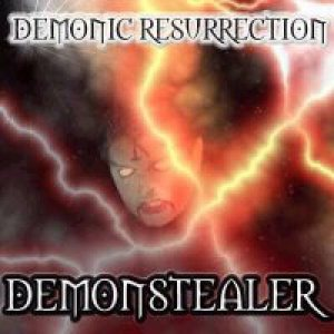 Demonic Resurrection - Demonstealer cover art