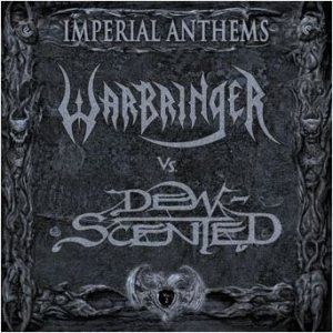 Warbringer / Dew-Scented - Imperial Anthems No. 2 cover art