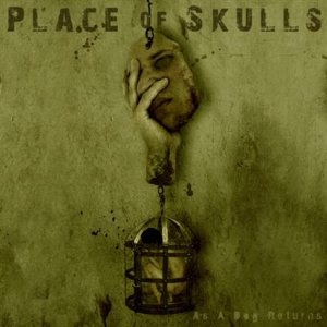 Place of Skulls - As a Dog Returns cover art