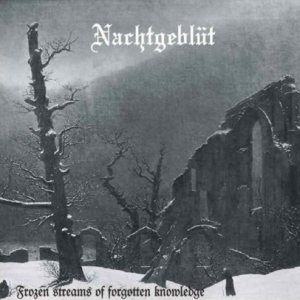 Nachtgeblüt - Frozen Streams of Forgotten Knowledge cover art
