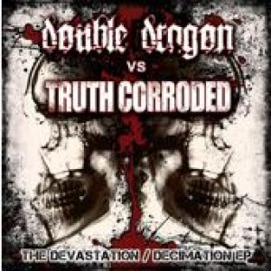Truth Corroded - The Devastation / Decimation EP cover art