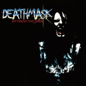 Death Mask - Sitting in the Dark cover art