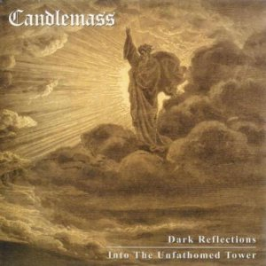 Candlemass - Dark Reflections / Into the Unfathomed Tower cover art