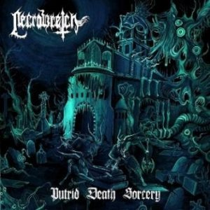 Necrowretch - Putrid Death Sorcery cover art