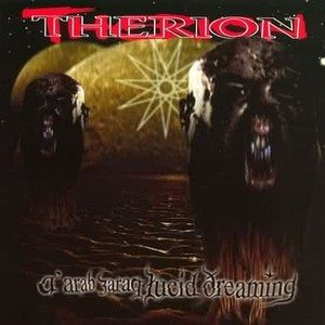 Therion - A'arab Zaraq - Lucid Dreaming cover art