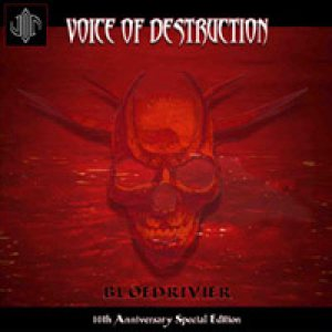 Voice of Destruction (10th Anniversary Special Edition) - Bloedrivier cover art