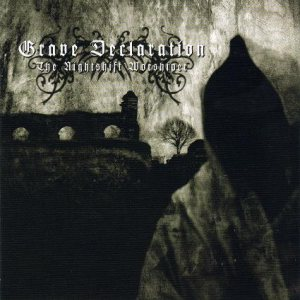 Grave Declaration - The Nightshift Worshiper cover art