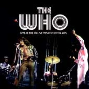 The Who - Live At the Isle of Wight Festival 1970 cover art
