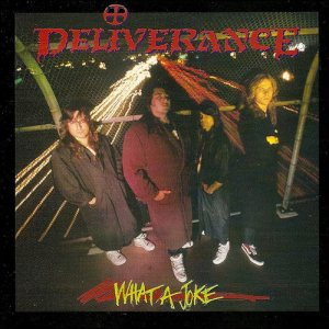 Deliverance - What a Joke cover art