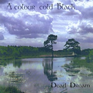 A Colour Cold Black - Dead Dream cover art