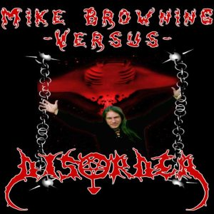 Disörder - Mike Browning vs. Disörder cover art