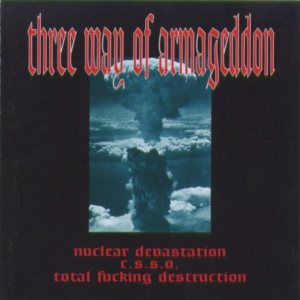 Total Fucking Destruction - Three Way of Armageddon cover art