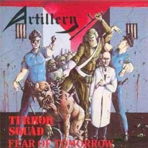 Artillery - Terror Squad / Fear of Tomorrow cover art