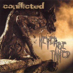 Conflicted - Never Be Tamed cover art