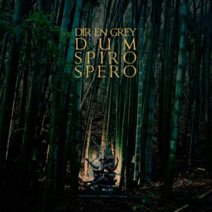 Dir En Grey - Dum Spiro Spero cover art