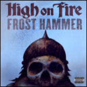 High on Fire - Frost Hammer cover art