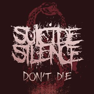 Suicide Silence - Don't Die cover art