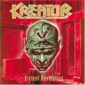Kreator - Violent Revolution cover art