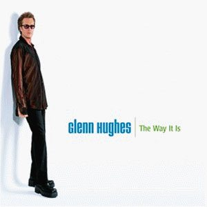 Glenn Hughes - The Way It Is cover art
