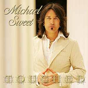 Michael Sweet - Touched cover art