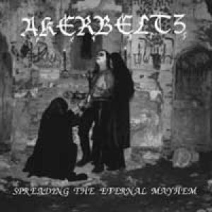 Akerbeltz - Spreading the Eternal Mayhem cover art