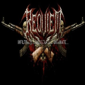 Requiem - Infiltrate... Obliterate... Dominate cover art