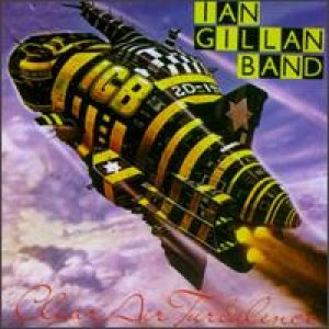 Ian Gillan Band - Clear Air Turbulence cover art