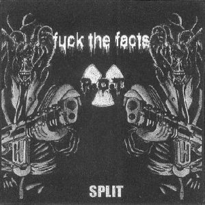 Fuck the Facts - Fuck the Facts / P.O.T. cover art