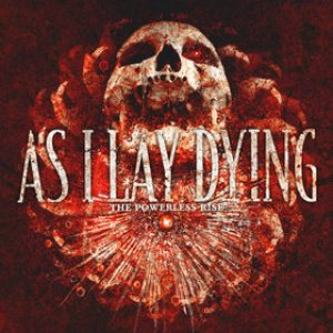 As I Lay Dying - The Powerless Rise cover art