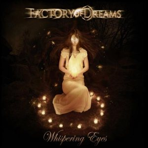 Factory of Dreams - Whispering Eyes cover art