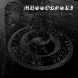 Mussorgski - Chaos and Paranormal Divinity cover art