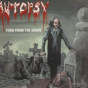 Autopsy - Torn From the Grave cover art