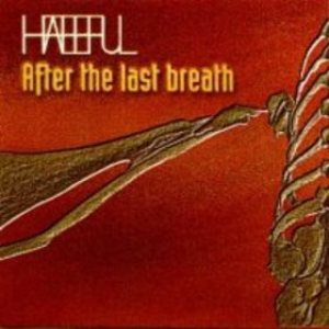Hateful - After the Last Breath cover art