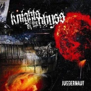 Knights Of The Abyss - Juggernaut cover art