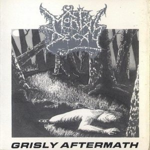 Mortal Decay - Grisly Aftermath cover art