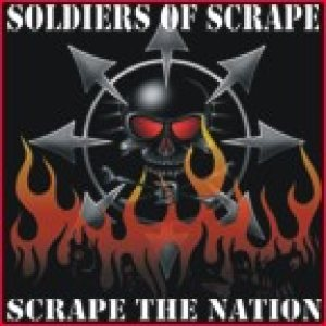 Soldiers of Scrape - Scrape the Nation cover art